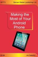 Making the Most of Your Android Phone (Paperback)