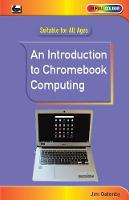 An Introduction to Chromebook Computing (Paperback)