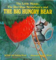 The Little Mouse, the Red Ripe Strawberry, and the Big Hungry Bear - Child's Play Library (Paperback)