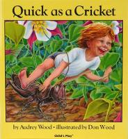Quick as a Cricket - Child's Play Library (Board book)