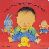 Head, Shoulders, Knees and Toes... - Baby Board Books (Board book)
