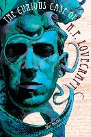 The Curious Case Of Hp Lovecraft (Paperback)