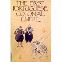 First Portuguese Colonial Empire - Exeter Studies in History (Paperback)