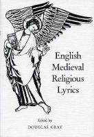 English Medieval Religious Lyrics - Exeter Medieval Texts and Studies (Paperback)