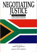 Negotiating Justice: New Constitution for South Africa (Paperback)