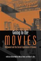 Going to the Movies: Hollywood and the Social Experience of Cinema - Exeter Studies in Film History (Paperback)