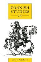 Cornish Studies Volume 16 - Cornish Studies (Paperback)