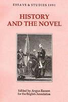 History and the Novel - Essays and Studies v. 44 (Hardback)