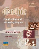 AS/A-Level English Literature: Gothic - Frankenstein and Wuthering Heights Teacher Resource Pack (Spiral bound)