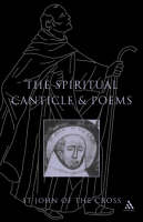 The Spiritual Canticle and Poems (Paperback)