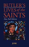 Butler's Lives of the Saints: June - Butler's lives of the saints Vol 6 (Hardback)