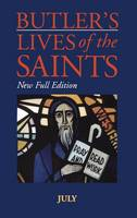 Butler's Lives of the Saints: July - Butler's lives of the saints Vol 7 (Hardback)