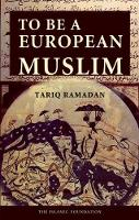 To Be a European Muslim (Paperback)