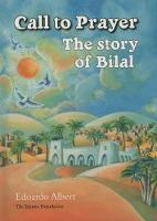 Call to Prayer: The Story of Bilal (Hardback)
