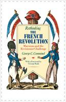 Rethinking the French Revolution (Paperback)