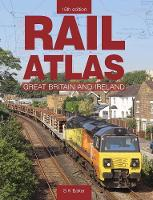Rail Atlas Of Great Britain And Ireland 15th Edition