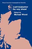 Cartography - The Way Ahead (Hardback)