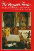 The Romantic Theatre: International Symposium Proceedings (Hardback)