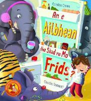 An e Ailbhean tha siud na mo Frids? (Paperback)