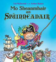 Mo Sheanmhair an Spuinneadair (Paperback)