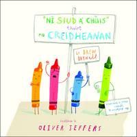 """""""Nisiud a' Chuis"""" Thuirt na Creidheanan (Paperback)"""