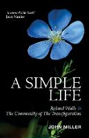 A Simple Life: Roland Walls & The Community of The Transfiguration (Paperback)