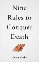 Nine Rules to Conquer Death (Paperback)