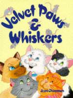 Velvet Paws and Whiskers (Hardback)