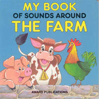 My Book of Sounds Around the Farm