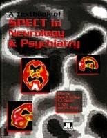 Textbook of SPECT in Neurology & Psychiatry