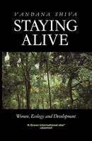 Staying Alive: Women, Ecology and Development (Paperback)