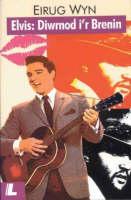 Elvis - Diwrnod i'r Brenin (Paperback)