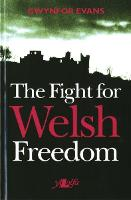 Fight for Welsh Freedom, The (Paperback)