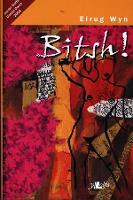 Bitsh! - Gwobr Goffa Daniel Owen 2002 (Paperback)