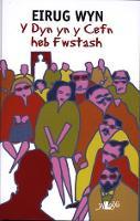 Dyn yn y Cefn heb Fwstash, Y (Paperback)