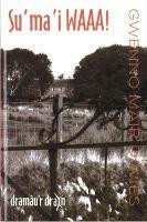 Dramau'r Drain: Su Ma'i Waaa! (Paperback)