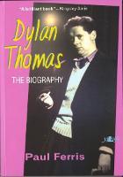 Dylan Thomas - The Biography (Paperback)