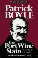 The Port Wine Stain (Hardback)