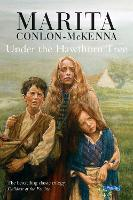 Under the Hawthorn Tree: Children of the Famine - Children of the Famine (Paperback)
