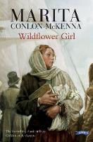Wildflower Girl - Children of the Famine (Paperback)