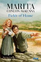 Fields of Home - Children of the Famine (Paperback)