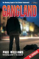Gangland: The Shocking Expose of the Criminal Underworld (Paperback)