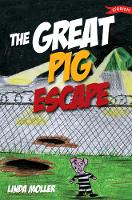 The Great Pig Escape (Paperback)