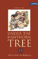 Under the Hawthorn Tree: Children of the Famine - Children of the Famine (Hardback)