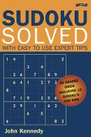 Sudoku Solved: With Easy to Use Expert Tips (Paperback)