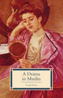 A Drama in Muslin (Paperback)
