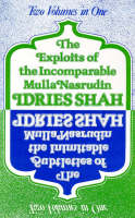 The Subtleties and the Exploits of Mulla Nasrudin: Two Volumes in One (Paperback)