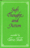 Sufi Thought and Action - Sufi research series (Paperback)