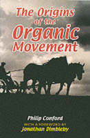 The Origins of the Organic Movement