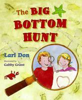 The Big Bottom Hunt - Picture Kelpies (Paperback)